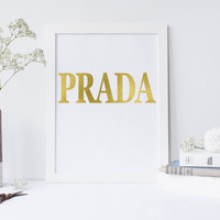Prada Digital Print,Prada Modern Fashion,Fashion Illustration,Digital Print,Typography Print,Fashionista,PRADA GOSSIP GIRL,Prada Marfa