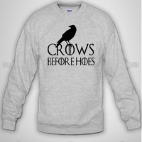 Bull-shirt.com Crows Before Hoes Game Of The Thrones Crewneck Sweatshirt Bull-shirt.com
