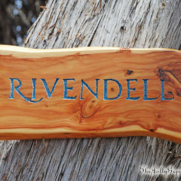 Rivendell Wooden Sign, Tolkien's Lord of the Ring, LOTR, Hobbit, Middle Earth, by The Jolly Geppetto