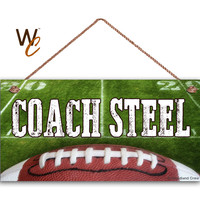 "Teacher Sign, Football COACH Personalized Sign, Teacher's Name, Classroom or P.E. Door Sign, Gift For Teacher, 5"" x 10"" Sign, Made To Order"