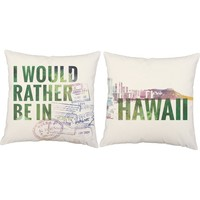 Rather Be In Hawaii Throw Pillows