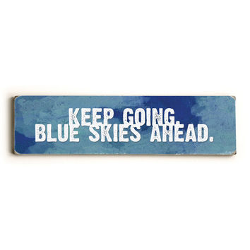 Blue Skies Ahead Wood Sign