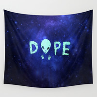 Dope Alien Wall Tapestry by Rachellian
