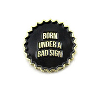 Born Under A Bad Sign Lapel Pin