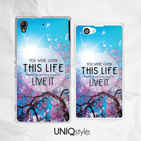 Life Quote phone case for Sony Xperia Z, Xperia Z1, Xperia Z2, Xperia Z1s, Xperia Z1 compact, Xperia M, Xperia M2 - meaningful quote - C33