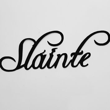 Sláinte Word Sign Metal Wall Art
