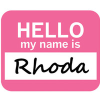 Rhoda Hello My Name Is Mouse Pad
