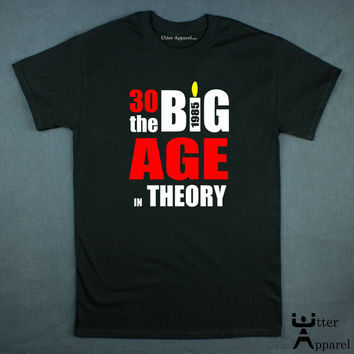 30 the big age theory crew neck tshirt men black S to 2XL man 1985 shirt make any 30th birthday go with a big bang in theory