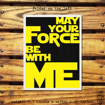 May You Be With Me - Star Wars Card - Anniversary Card - Star Wars Valentine's Day Card - Funny Star Wars Greeting Card - A2 Custom Card