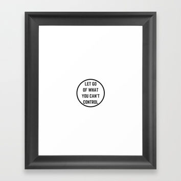 Let go of what you cannot control Framed Art Print by Love from Sophie