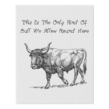 Bull cow Funny Humor Animal faux Canvas art