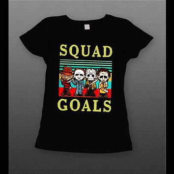 LADIES STYLE MICHAEL MYERS, FREDDY KREUGER, JASON, & LEATHERFACE SQUAD GOALS HALLOWEEN SHIRT