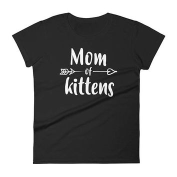 Mom of Kittens t-shirt - Gift for cat lovers cat owners, cat lover, cat mom gift, cat shirt, cat mom shirt, cat mama, funny cat gift