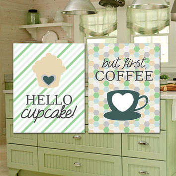 """DIGITAL FILE   Kitchen Set, """"Hello Cupcake!"""" & but first, Coffee"""" Food Drink Dining White Gray Green Tan 8x10 Download Wall Art Decor Print"""