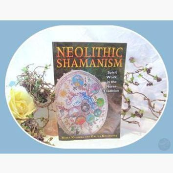 Neolithic Shamanism Norse Tradition