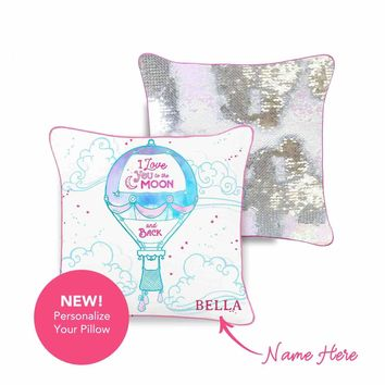 """""""I Love You to the Moon & Back"""" Hot Air Balloon Mermaid Pillow with Iridescent & Silver Reversible Flip Sequins"""