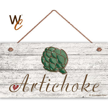 "Artichoke Sign, Garden Sign, Rustic Decor, Distressed Wood, Weatherproof, 5"" x 10"" Sign, Vegetable Sign, Gift For Gardener, Made To Order"