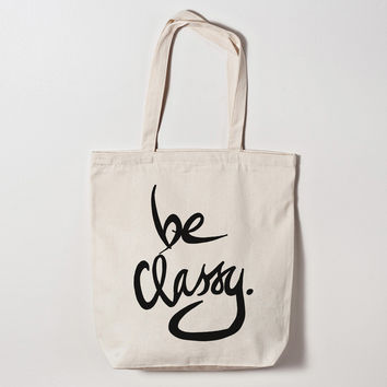 Be Classy Canvas Tote Bag