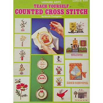 Teach Yourself Counted Cross Stitch - Counted Cross Stitch Leaflet - Leisure Arts