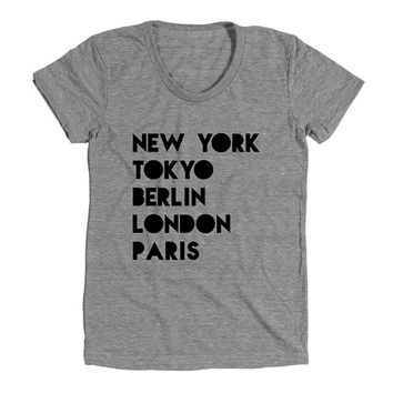 New York Tokyo Berlin London Paris Womens Athletic Grey T Shirt - Graphic Tee - Clothing - Gift