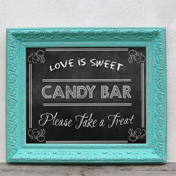 Love Is Sweet Chalkboard Typography Candy Buffet Sign Wedding Printable PDF - 16x20, 11x14, 8.5x11, 5x7 | Candy Bar Poster | Wedding Sign