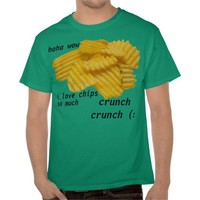 fan of chips shirt from Zazzle.com