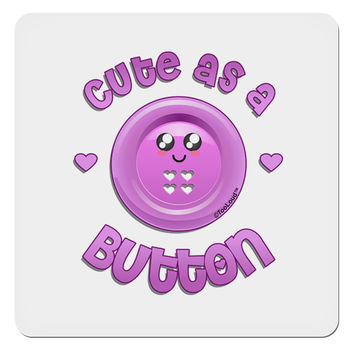 "Cute As A Button Smiley Face 4x4"" Square Sticker"