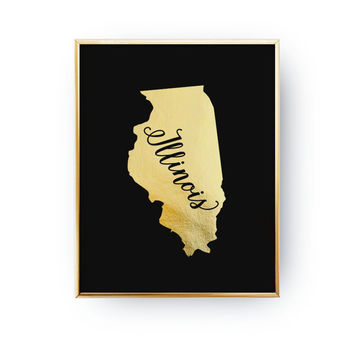 Illinois State Print, Real Gold Foil Print, USA State Poster, Illinois State Map, Illinois Print, Gold USA State, Illinois Silhouette,