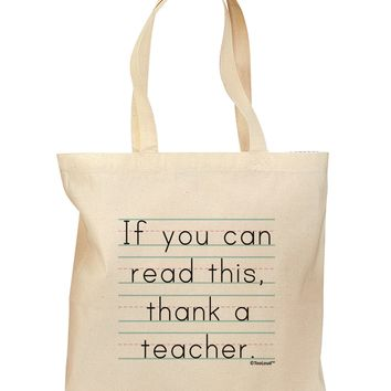 If You Can Read This - Thank a Teacher Grocery Tote Bag