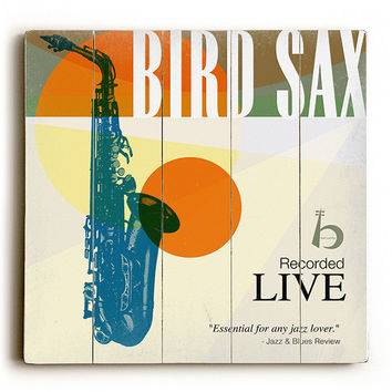 Bird Sax by Artist Cory Steffen Wood Sign