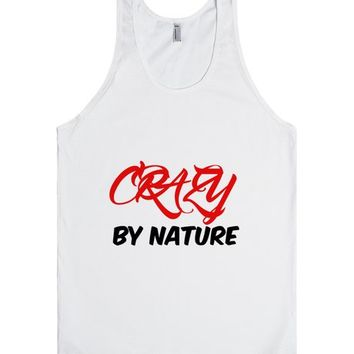CRAZY BY NATURE