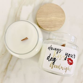 Always Kiss Your Dog Goodnight Wood Top Candle