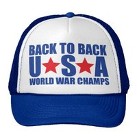 Back to Back USA World War Champs Hat from Zazzle.com