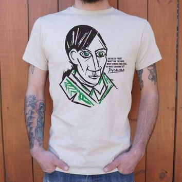 Mens Pablo Picasso Quote T-Shirt