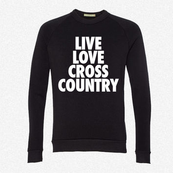 Live Love Cross Country fleece crewneck sweatshirt