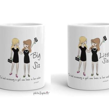 Best Accessory is a Sister Big/Lil Pair  ~ Sorority Mug