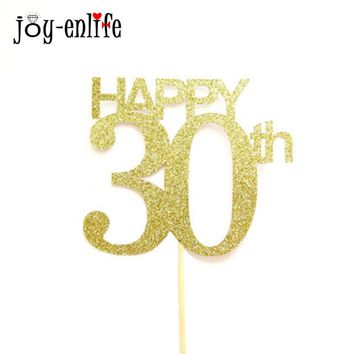 JOY-ENLIFE 1pc Happy 30th Birthday Cupcake Toppers Gold Giltter Food Picks Adults Birthday Party Wedding Cake Decoration