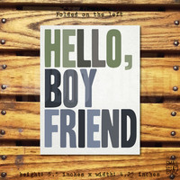 HELLO, BOY FRIEND - Funny Greeting Card - Anniversary Card - Just Because Card - Card for Boyfriend - Custom Card
