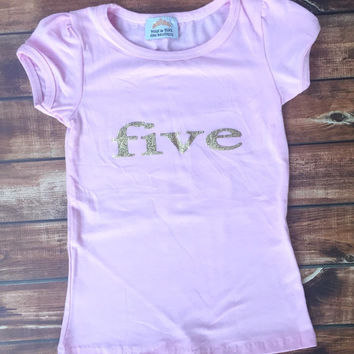 BIRTHDAY, Toddler girls pink and gold lettering, Number 5, five year old, birthday party, shirt, photo, pictures, outfit, three, five, chic