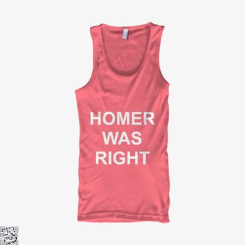 Homer Was Right, The Simpsons Tank Top