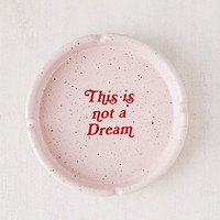 Not A Dream Ashtray | Urban Outfitters