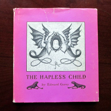 The Hapless Child by Edward Gorey, First Printing, Hardcover Book (1980)