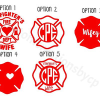 Firefighter's Wife - Firefighter Support- Decal for Yeti's, Cars, Laptops And More!