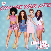 Change Your Life (Single Mix): Little Mix: Amazon.co.uk: MP3 Downloads