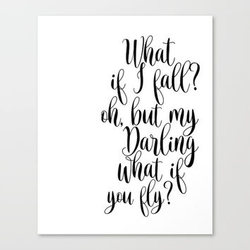What If I Fall Oh My Darling What If You Fly Sign, Wood Sign Canvas Print by NathanMooreDesigns