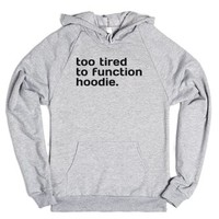 too tired to function hoodie-Unisex Heather Grey Hoodie