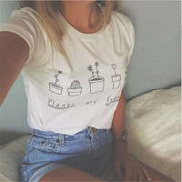 New Fashion Summer T shirt Women 2016 Plants Are Friends Printed Graphic Tees Women Short Sleeve Casual T-shirts