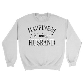 Happiness is being a husband sweatshirt best gift for hubby husband anniversary gift