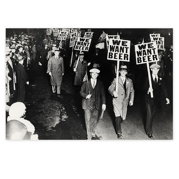 We Want Beer Prohibition Sign Poster