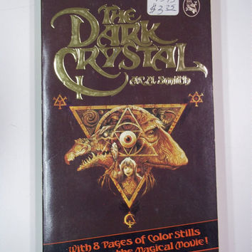 The Dark Crystal by ACH Smith HRW 1st Edition 1982 Vintage Fantasy Movie Tie-In Paperback